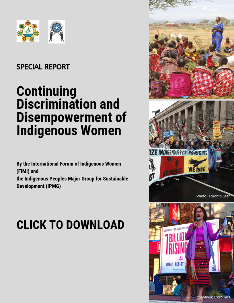 CONTINUING DISCRIMINATION AND DISEMPOWERMENT OF INDIGENOUS WOMEN