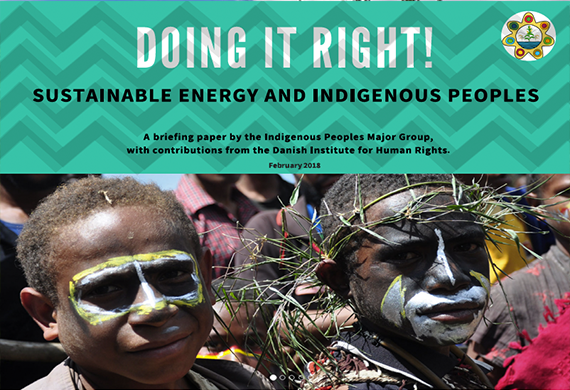 DOING IT RIGHT! Sustainable energy and Indigenous Peoples