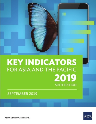 KEY INDICATORS FOR ASIA AND THE PACIFIC 2019