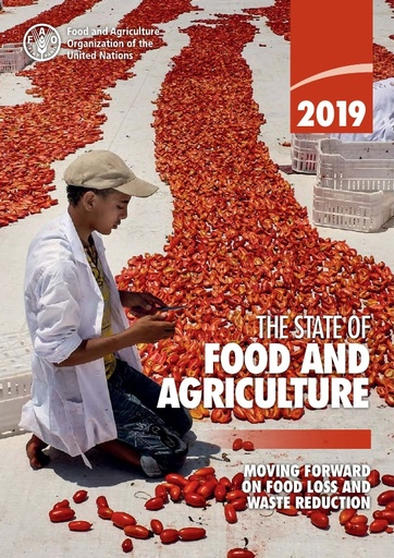 FOOD AND AGRICULTURE: MOVING FORWARD ON FOOD LOSS AND WASTE REDUCTION